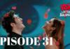 Ask Laftan Anlamaz Episode 31 With English Subtitles