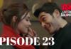 Ask Laftan Anlamaz Episode 23 With English Subtitles