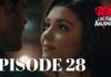 Ask Laftan Anlamaz Episode 28 With English Subtitles